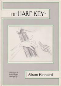 Kinnaird: The Harp Key (Music for the Scottish Harp)