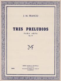 Franco, Tres Preludios Op. 55