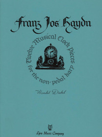 Haydn/Diebel: Twelve Musical Clock Pieces for the non-pedal harp