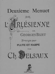 Bizet: Deuxieme Menuet de L'Arlesienne arrangee pour Flute et Harpe par Ch. Delsaux