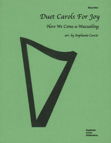 Curcio: Duet Carols For Joy - Here We Come a-Wassailing (For Harp Duet)