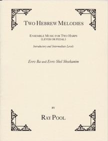 Erev Ba/Shoshanim: Two Hebrew Melodies