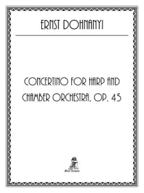 Dohnanyi, Concertino for Harp and Chamber Orchestra, Op. 45