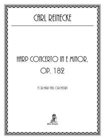 Reinecke, Harp Concerto, Op. 182