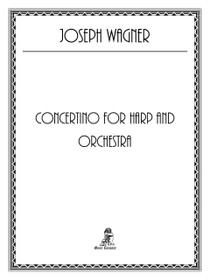 Wagner (Joseph), Concertino for Harp and Orchestra