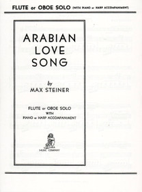 Steiner: Arabian Love Song for Flute or Oboe Solo with Piano or Harp Accompaniment