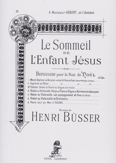 Image Ou Photo De Noel.Busser Le Sommeil De L Enfant Jesus Berceuse Pour La Nuit De Noel No 2 Soprano Ou Tenor