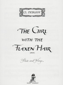 Debussy/Owens: The Girl With the Flaxen Hair for Flute and Harp