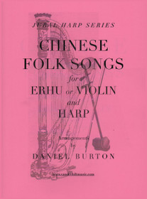 Burton: Chinese Folk Songs for Erhu or Violin and Harp (Digital Download)
