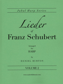 Burton: Lieder of Franz Schubert, Volume 2 (Solo Harp)