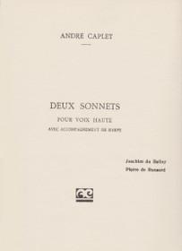 Caplet: Deux Sonnets pour Voix Haute avec Accompagnement de Harpe