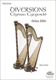 Ellis, Diversions (Clymau Cytyerdd) for Two Harps (Study Score)