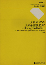 """Yuasa, A Winter Day """"Homage to Basho"""" for flute, clarinet, percussion, harp and piano (Score)"""