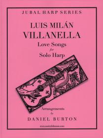 Milan/Burton: Villanella Love Songs for Solo Harp