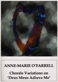 O'Farrell, Chorale Variations on 'Deus Meus Adiuva Me' for harp solo