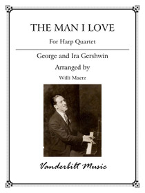 Gershwin/Maerz, The Man I Love for Four Harps