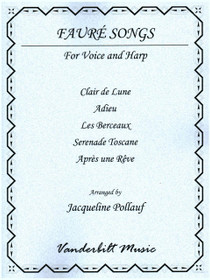 Faure/Pollauf: Faure Songs for Voice and Harp