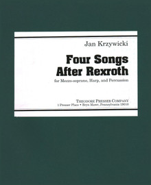 Krzywicki: Four Songs After Rexroth for Mezzo-Soprano, Harp, Piano and Percussion