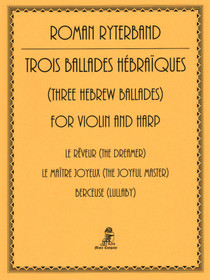 Ryterband: Three Hebrew Ballades for Violin and Harp