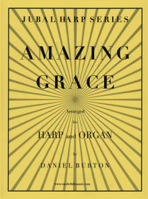 BURTON, AMAZING GRACE FOR HARP AND ORGAN (DIGITAL DOWNLOAD)