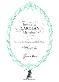 Bell: Immortal Carolan Melodies