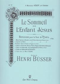 Busser: Le Sommeil de L'Enfant Jesus, Berceuse pour la Nuit de Noel No.3 (violin or cello, harp or piano and organ)