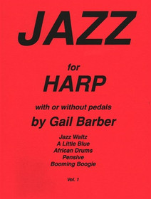 Barber: Jazz For Harp with or without Pedals Vol. 1