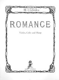 Glinka: Romance for Violin, Cello and Harp