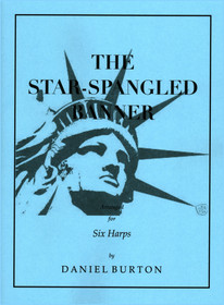 Burton, Daniel: The Star-Spangled Banner (for six harps)