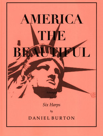 Burton, Daniel: America the Beautiful (for six harps)