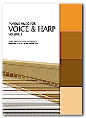 Famous Music for Voice and Harp, Volume 1