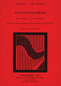 Larc'Hantec: Fantasmagories (piece pour harpe celtique)