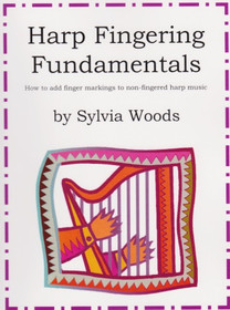 Harp Fingering Fundamentals by Sylvia Woods- on sale!