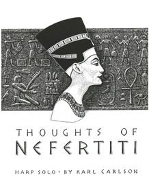 Carlson: Thoughts of Nefertiti