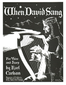 Carlson: When David Sang(for voice and harp)