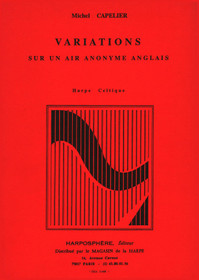 Capelier: Variations sur un air anonyme anglais pour harpe celtique