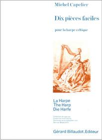 Capelier: Dix pieces faciles pour la harpe celtique