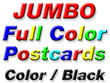Jumbo Double Sided 4/1 Color Postcards - From $47
