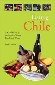 Tasting Chile by Daniel Joelson