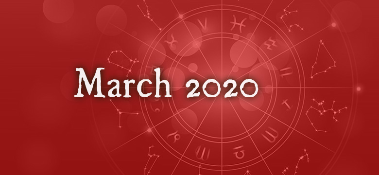 March 2020 Horoscopes By Jorge Obba