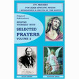 Helping Yourself with Selected Prayers Volume #2