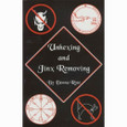 Unhexing & Jinx Removing