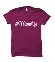 #MomLife  Adult T-Shirt