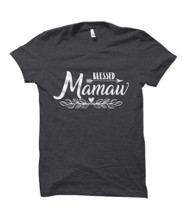 Blessed Mamaw Adult T-Shirt