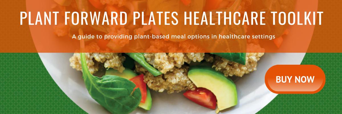 Vegan Menu Toolkit for Hospitals and Healthcare Facilities
