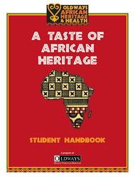 A Taste of African Heritage Student Handbook (15 copies)