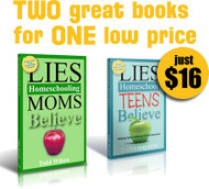 Lies Homeschooling Moms and TEENS Believe COMBO
