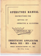 Noble Insecticide Applicator N22 N23 N24 Operators manual 16 pages Used