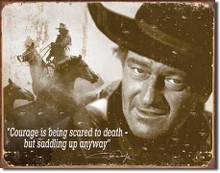 John Wayne - Courage Tin Sign