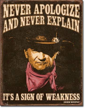 Wayne - Sign of Weakness Tin Sign